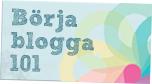 Börja blogga 101